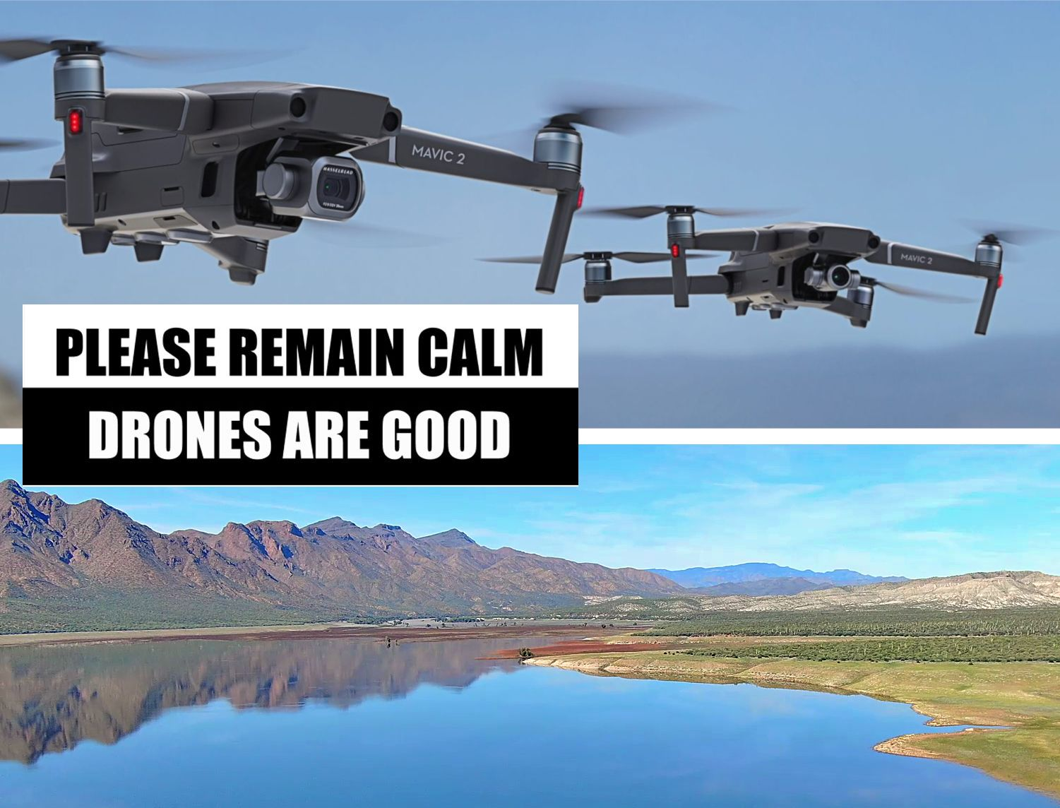 Drones Are Good